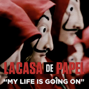 "Cecilia Krull - My Life Is Going On - From ""La casa de papel"""
